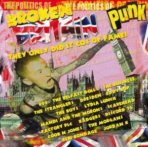 Britian Punk-The Only Did It Cos Of Fame!