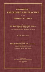 Parliamentary Procedure and Practice in the Dominion of Canada.