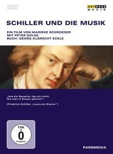 Schiller Und Die Musik