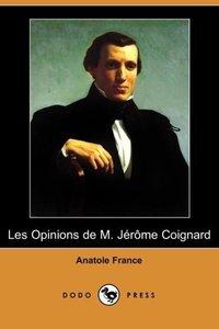 Les Opinions de M. Jerome Coignard (Dodo Press)
