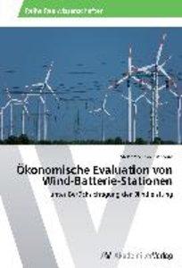 Ökonomische Evaluation von Wind-Batterie-Stationen