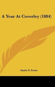 A Year At Coverley (1884)