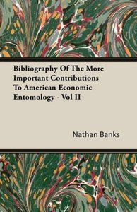 Bibliography Of The More Important Contributions To American Eco