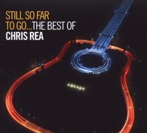 Still So Far To Go-The Best Of Chris Rea