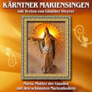 Kärntner Mariensingen M.Texten V.Steyrer