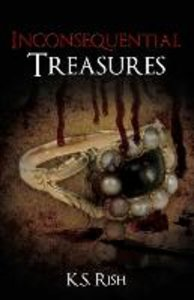 Inconsequential Treasures