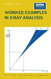 Worked Examples in X-Ray Analysis