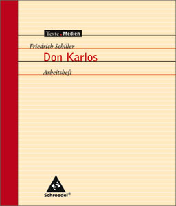 Don Karlos. Arbeitsheft