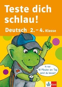 Teste dich schlau Deutsch 2.-4. Klasse