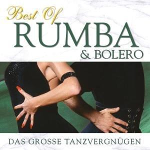 Best Of Rumba & Bolero