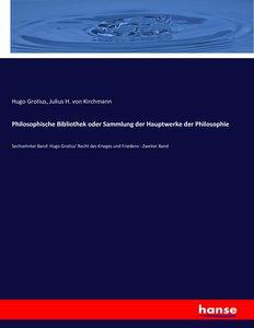Philosophische Bibliothek oder Sammlung der Hauptwerke der Philo