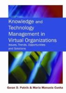 Knowledge and Technology Management in Virtual Organizations: Is