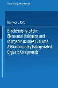 Biochemistry of Halogenated Organic Compounds