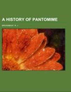 A History of Pantomime