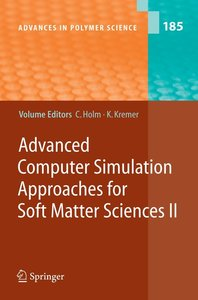 Advanced Computer Simulation Approaches for Soft Matter Sciences