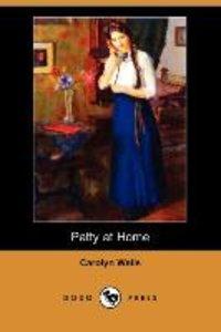Patty at Home (Dodo Press)