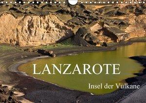 Lanzarote - Insel der Vulkane (Wandkalender 2017 DIN A4 quer)