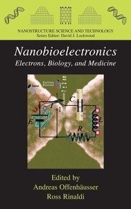 Nanobioelectronics - for Electronics, Biology, and Medicine