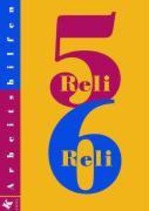 Reli 5/6. Arbeitshilfen. Lehrerkommentar. Sekundarstufe 1
