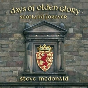 Days Of Olden Glory-Scotland Forever