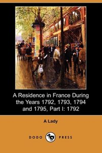 RESIDENCE IN FRANCE DURING THE