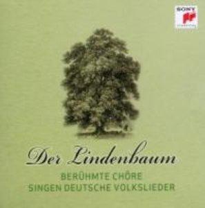 Der Lindenbaum - Berühmte Chöre singen deutsche Volkslieder