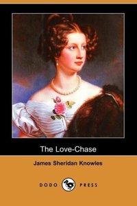 The Love-Chase (Dodo Press)