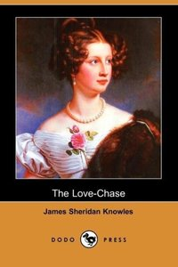 The Love-Chase (Dodo Press)