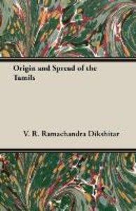 Origin and Spread of the Tamils