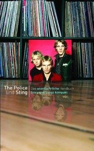 Story und Songs kompakt The Police & Sting