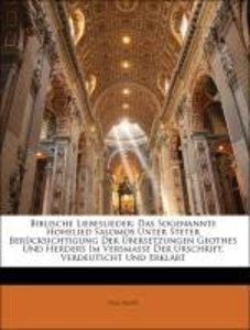 Biblische Liebeslieder: Das Sogenannte Hohelied Salomos Unter St