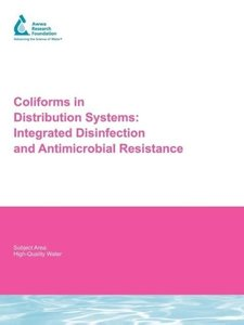 Coliforms in Distribution Systems: Integrated Disinfection and A
