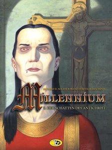 Millenium 05. Der Schatten des Antichrist