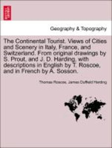 The Continental Tourist. Views of Cities and Scenery in Italy, F
