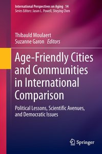 Age-Friendly Cities in Comparative Perspective