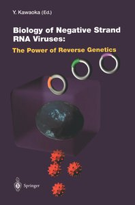 Biology of Negative Strand RNA Viruses: The Power of Reverse Gen