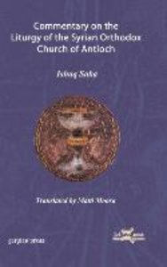 Commentary on the Liturgy of the Syrian Orthodox Church of Antio