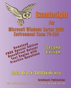 ExamInsight For 70-290 Managing and Maintaining a Microsoft Wind