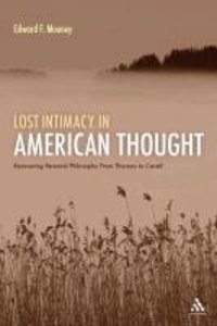 Lost Intimacy in American Thought: Recovering Personal Philosoph