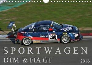 SPORTWAGEN DTM & FIA GT (Wandkalender 2016 DIN A4 quer)