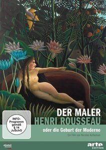 Der Maler Henri Rousseau oder
