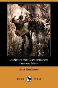 Judith of the Cumberlands (Illustrated Edition) (Dodo Press)