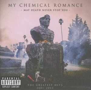 May Death Never Stop You-Greatest Hits 2001-2013