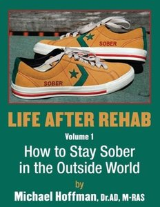 Life After Rehab Volume I