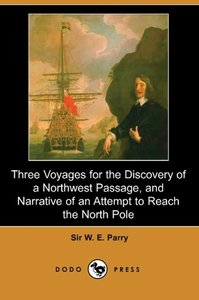 Three Voyages for the Discovery of a Northwest Passage from the