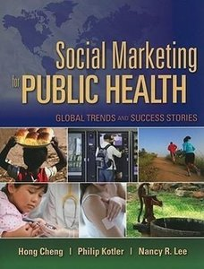 Social Marketing for Public Health Global: Global Trends and Suc