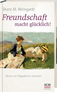 Freundschaft macht glücklich!