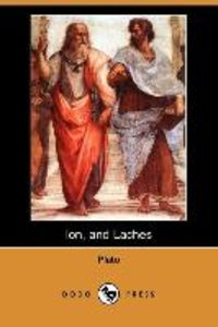 Ion, and Laches (Dodo Press)