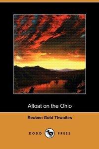 Afloat on the Ohio (Dodo Press)
