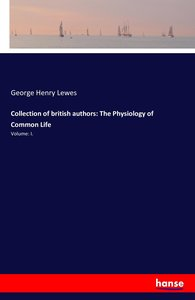 Collection of british authors: The Physiology of Common Life